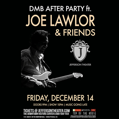 DMB After Party with Joe Lawlor & Friends December 14 at the Jefferson Theater